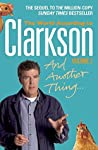 And Another Thing (World According To Clarkson, #2)