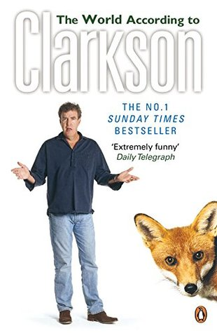 The World According to Clarkson (World According to Clarkson, #1)