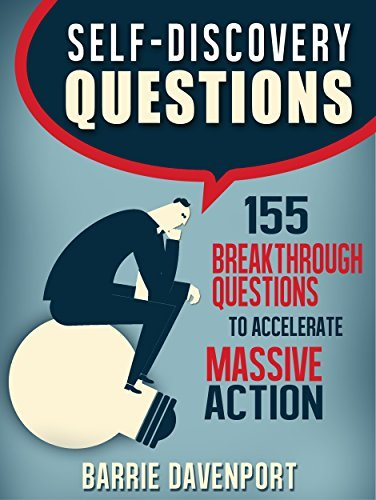 Self-Discovery-Questions-155-Breakthrough-Questions-to-Accelerate-Massive-Action
