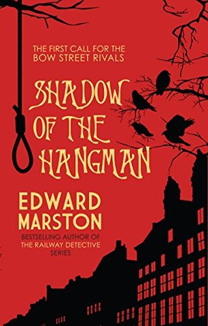 Shadow of the Hangman by Edward  Marston
