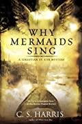 Why Mermaids Sing (Sebastian St. Cyr, #3)
