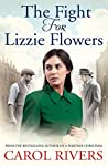 The Fight for Lizzie Flowers (Lizzie Flowers #2)