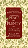 Peace and Plenty:...