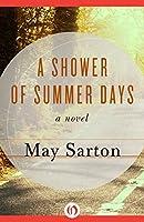 A Shower of Summer Days: A Novel