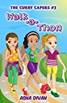 Walk-a-Thon (Curry Capers Book 3)