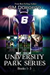 University Park Series Box Set (University Park, #1-3)