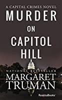 Murder on Capitol Hill (Capital Crimes Book 2)