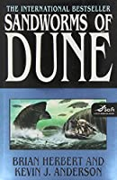 Sandworms of Dune (Dune Chronicles #8)