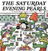 The Saturday Evening Pearls: A Pearls Before Swine Collection