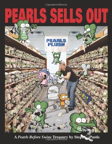Pearls Sells Out: A Pearls Before Swine Treasury