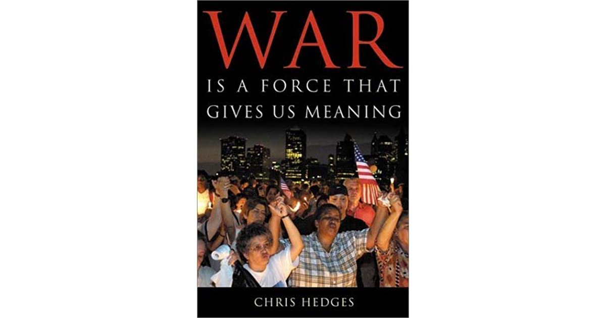 war as a force that gives The other gives rise to 'a sort of reciprocal action'7 war always consists of hostile  bodies and each has the same object – to force the other to submit.