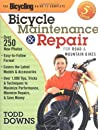 The Bicycling Guide to Complete Bicycle Maintenance and Repair: For Road and Mountain Bikes