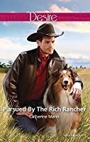 Pursued by the Rich Rancher (Diamonds in the Rough #2)