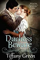 Duchess Beware (Secrets & Scandals Book 2)