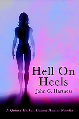 Hell on Heels (Quincy Harker, Demon Hunter, #3)