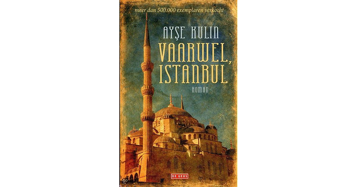 Vaarwel, Istanbul by Ayşe Kulin