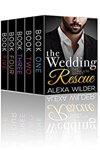 The Wedding Rescue, Complete (The Wedding Rescue, #1-5)