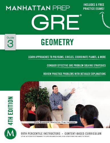 Geometry GRE Strategy Guide, 4th Edition (Manhattan Prep Strategy Guides)