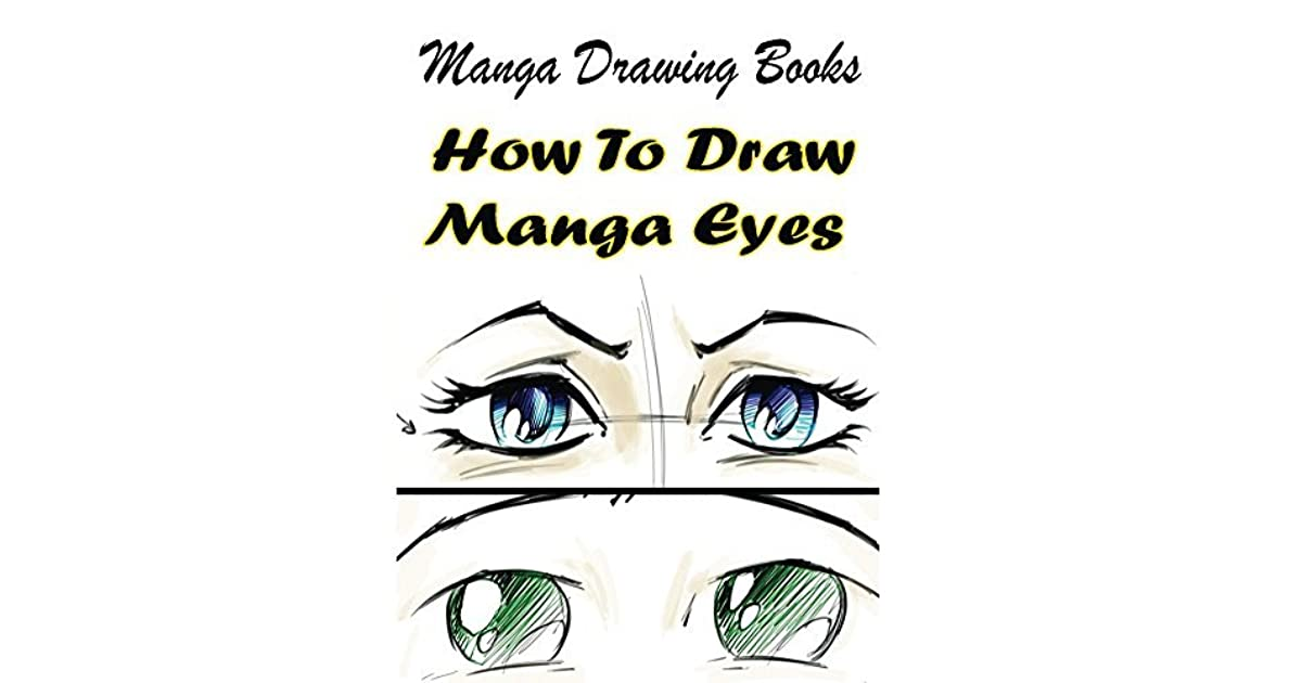 Manga Drawing Books How To Draw Manga Eyes Learn Japanese Manga