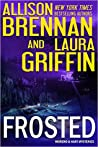 Frosted (Moreno & Hart Mysteries, #2.5)