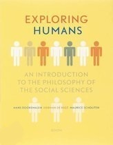 Exploring Humans: an Introduction to the Philosophy of the Social Sciences