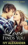 Love Finds You (Helena's Grove, #1)