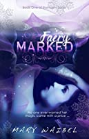Faery Marked (The Faery Series Book 1)