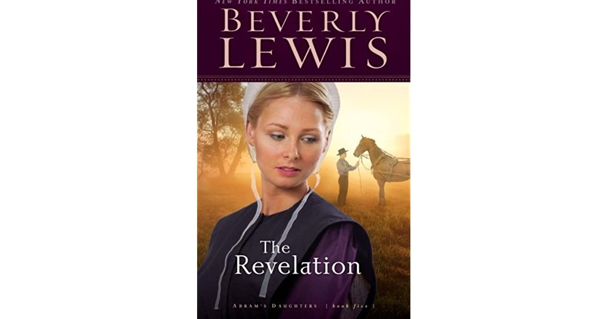 The Revelation (Abram's Daughters, #5) by Beverly Lewis