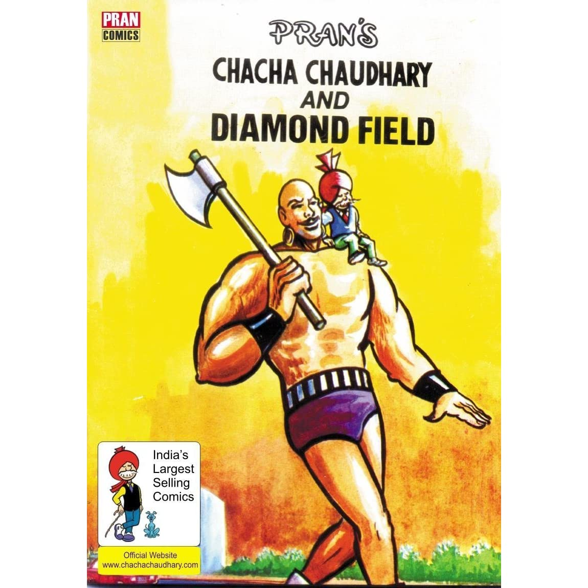 CHACHA CHAUDHARY AND DIAMOND FIELD: CHACHA CHAUDHARY by Pran Kumar