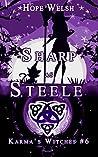 Sharp as Steele (Karma's Witches, #6)