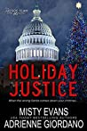 Holiday Justice (Justice Team, #2.5)