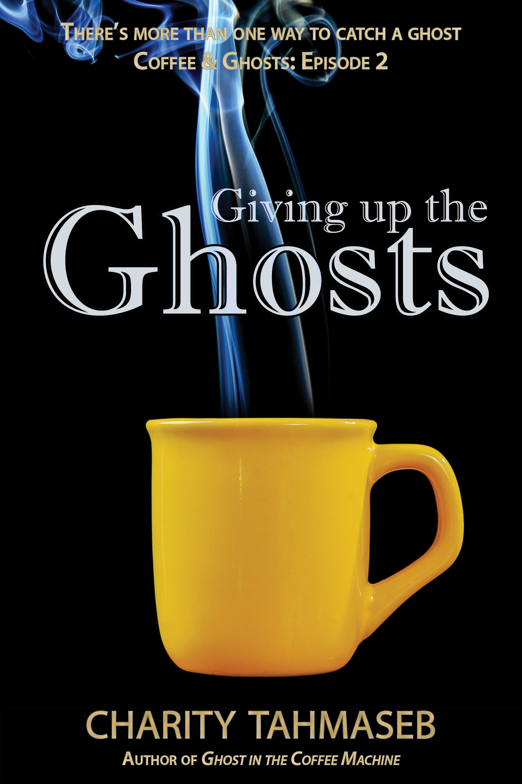 Giving up the Ghosts: Coffee and Ghosts: Episode 2