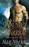 Haunted Warrior (She has a Ghost of a Chance)