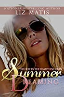 Summer Dreaming (Hot in the Hamptons Book 1)