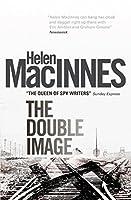 The Double Image (Helen MacInnes Library)