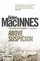 Above Suspicion (Helen MacInnes Library)