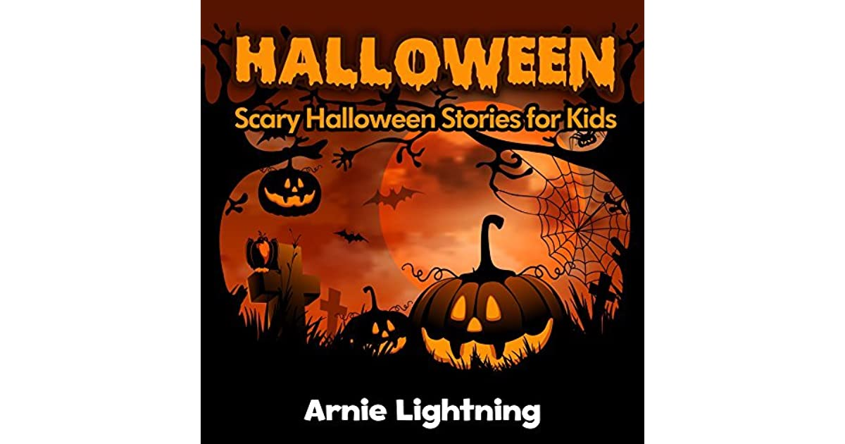 halloween stories for kids by arnie lightning