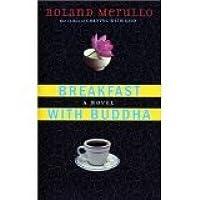 Breakfast With Buddah