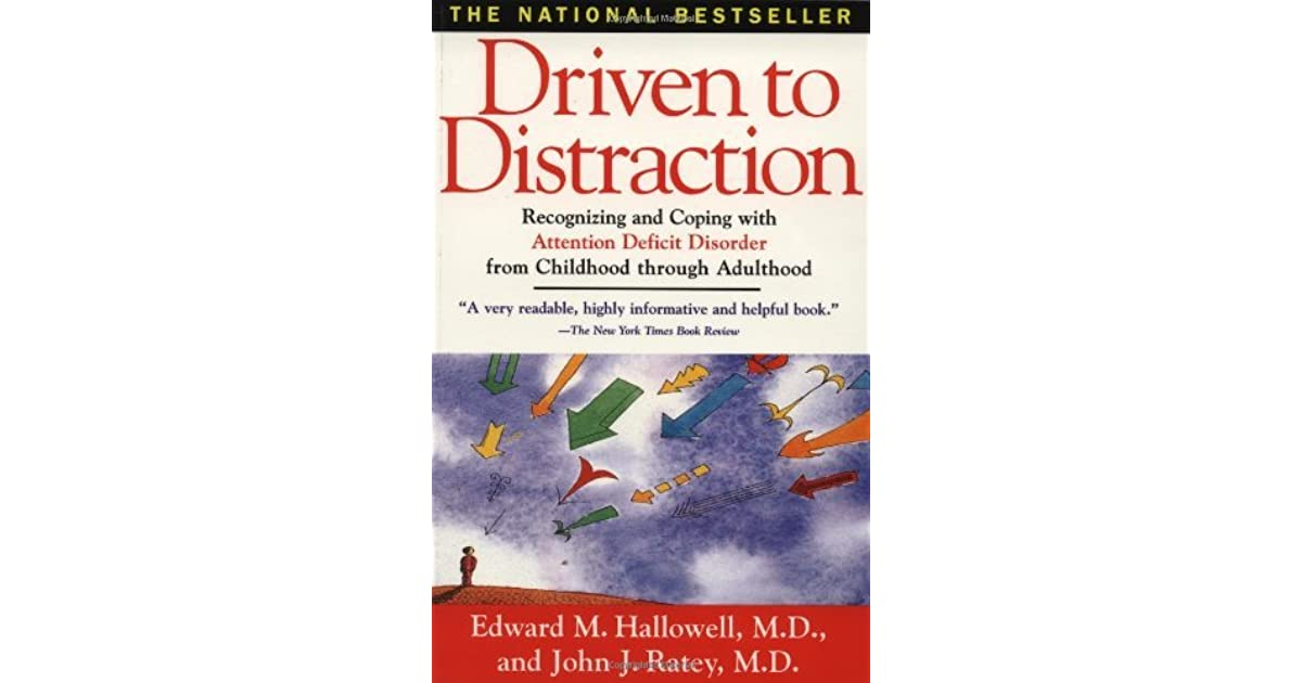 97554ca79b7e6 Driven to Distraction: Recognizing and Coping with Attention Deficit ...
