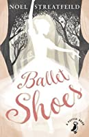 Ballet Shoes (Shoes #1)