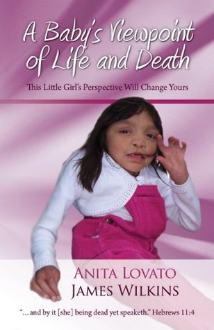 A Baby's Viewpoint of Life and Death: This Little Girl's Perspective Will Change Yours (Exclusive Free eBook)