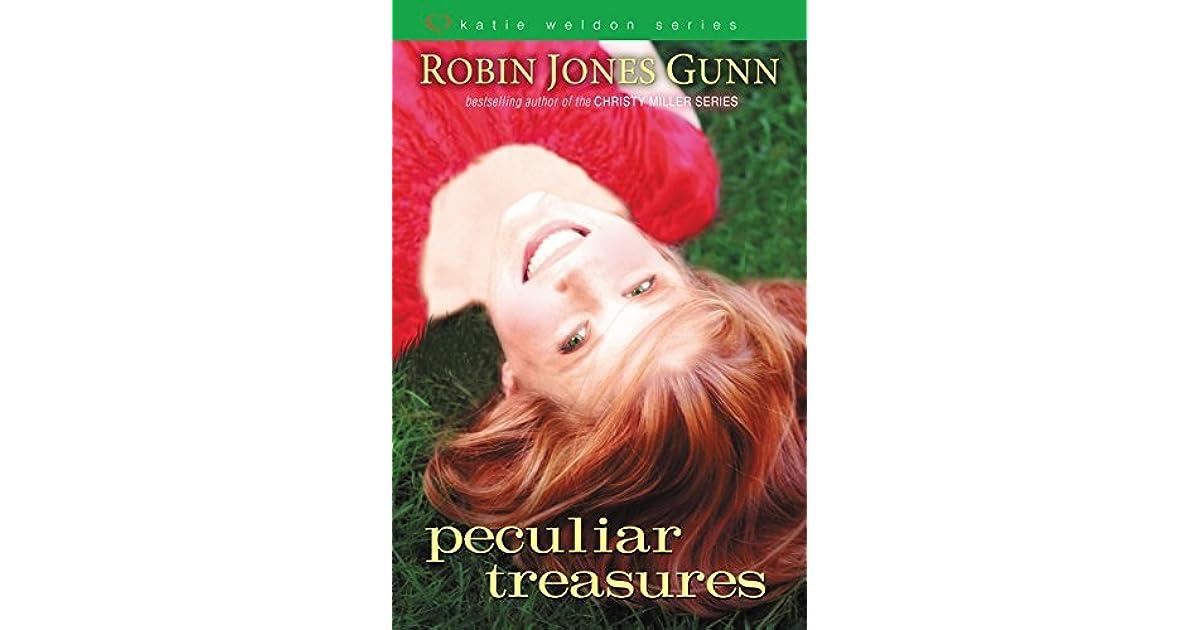 Peculiar Treasures Katie Weldon 1 By Robin Jones Gunn