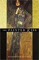 The Painted Kiss : A Novel