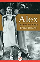 Alex: The Life of a Child