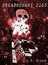 Dreadnought 2165 (War of Alien Aggression, #3.5)