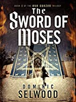 The Sword of Moses (Ava Curzon Trilogy #1)
