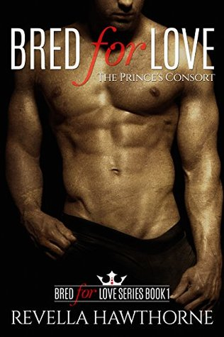 The Prince's Consort (Bred for Love, #1)