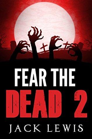 Fear the Dead 2
