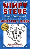Minecraft Games, Jokes, Fun Activities & Much More! (Wimpy Steve Book 3.5): Companion Book to Diary of a Wimpy Steve: In the Dog House! (Minecraft Books for Kids 6)