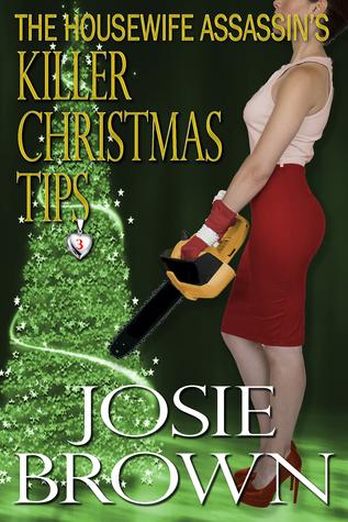 The Housewife Assassin's Killer Christmas Tips